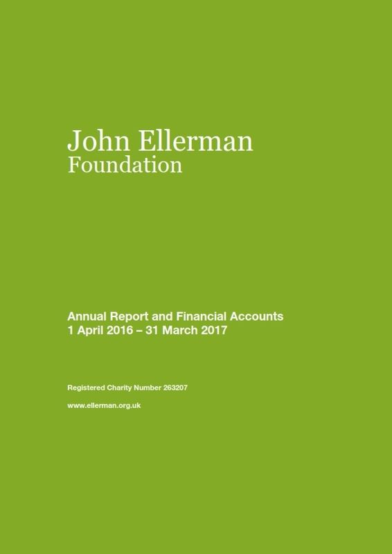 John Ellerman Foundation Annual Report And Financial Accounts 2016 2017 001